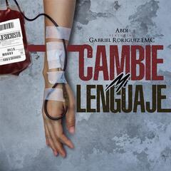 Cambie Mi Lenguaje (feat. Gabriel Rodriguez EMC)