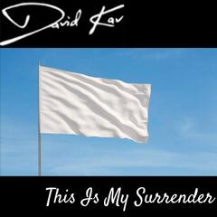 This Is My Surrender