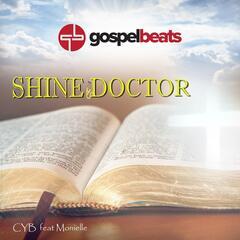 Shine Doctor (feat. Monielle)