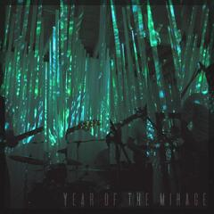 Year of the Mirage