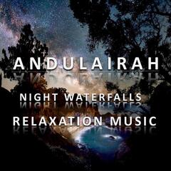 Night Waterfalls: Relaxation Music