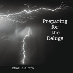 Preparing for the Deluge