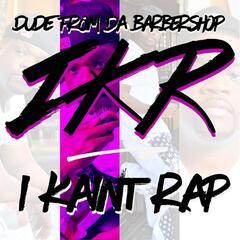 I Kaint Rap