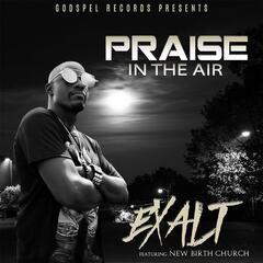 Praise in the Air (feat. New Birth Church)