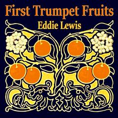 First Trumpet Fruits