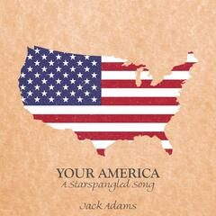 Your America: A Starspangled Song