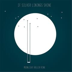 If Silver Linings Shine