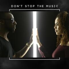 Don't Stop the Music (feat. Destiny Underwood)