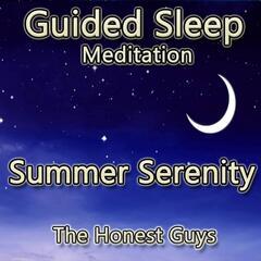 Summer Serenity (Guided Sleep Meditation)