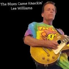 The Blues Came Knockin'