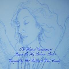 """The Musical Companion To """"Angels in My Bedroom"""" Book 1"""