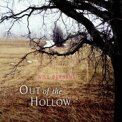 Out of the Hollow