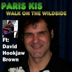 Walk on the Wildside (feat. David Hookjaw Brown)