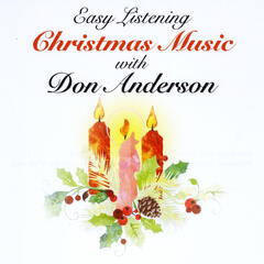 Easy Listening Christmas Music with Don Anderson