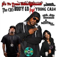 Booty Go (feat. Young Cash)