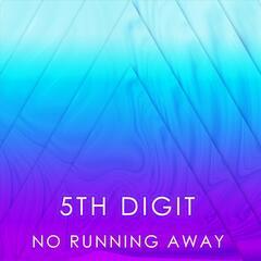 No Running Away