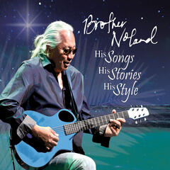 Brother Noland His Songs His Stories His Style