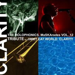 Maskarades, Vol. 12: Jimmy Eat World: Clarity