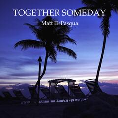Together Someday