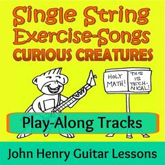 Single String Exercise-Songs: Curious Creatures (Play-Along Tracks)