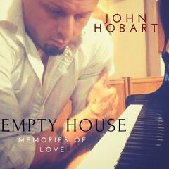 Empty House: Memories of Love