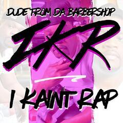 I Kain't Rap (Radio Edit)