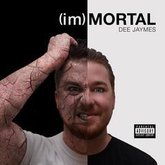 (Im)Mortal