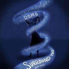 Surround You (feat. Nala)