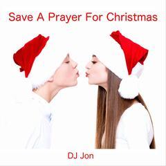 Save a Prayer for Christmas