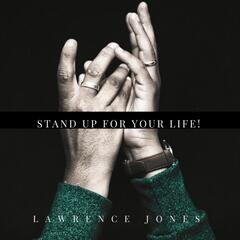Stand up for Your Life