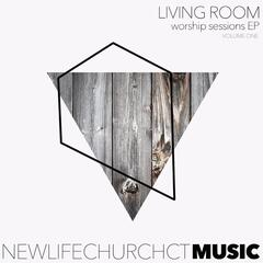 Living Room Worship Sessions EP, Vol. One (Live)