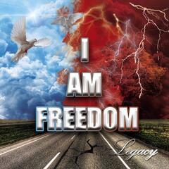 I Am Freedom