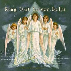 Ring out Silver Bells