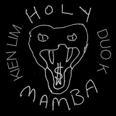 Holy Mamba (feat. Duo K)