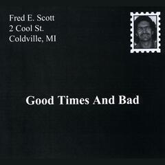 Good Times and Bad