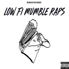 Low Fi Mumble Raps, Vol. 1