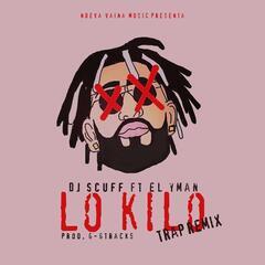 Lo Kilo (Trap Remix) [feat. El Yman]