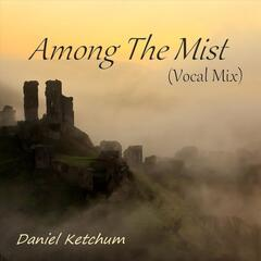 Among the Mist (Vocal Mix)