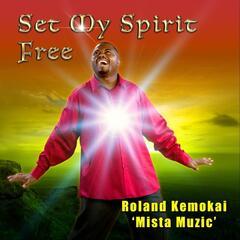 Set My Spirit Free