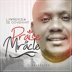 Praise & Miracle (Live Recording)
