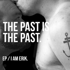The Past Is the Past EP