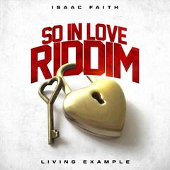 Living Example (So in Love Riddim)