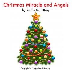 Christmas Miracle and Angels