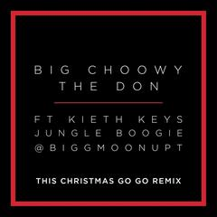 This Christmas (Go Go Remix) [feat. Jungle Boogie, Keith Keys & Biggmoonupt]