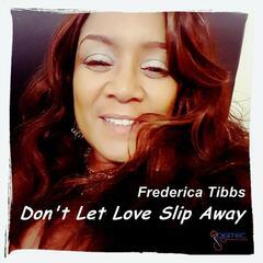 Don't Let Love Slip Away