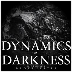 Dynamics of Darkness (Remastered)