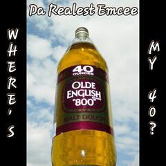 Where's My 40?
