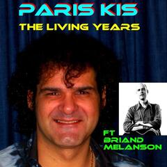The Living Years (feat. Briand Melanson)