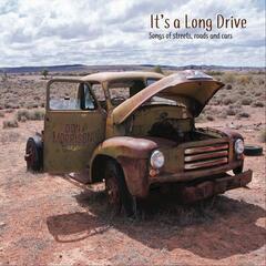 It's a Long Drive