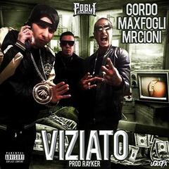Viziato (feat. Max Fogli & Mr.Cioni)